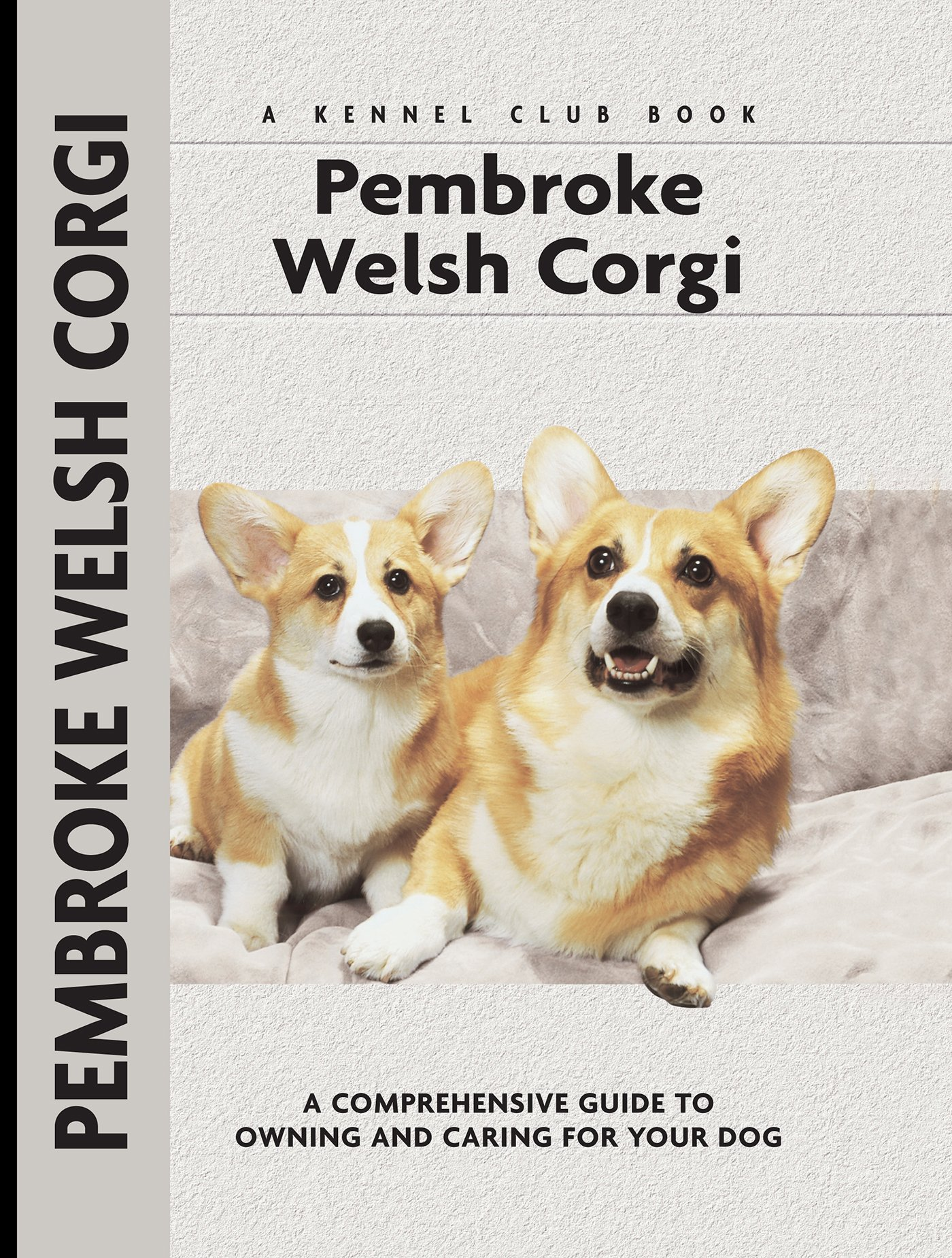 Pembroke welsh corgi comprehensive owners guide e hywel burton pembroke welsh corgi comprehensive owners guide e hywel burton 9781593782627 amazon books altavistaventures Image collections
