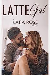 Latte Girl Kindle Edition
