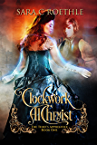 Clockwork Alchemist (The Thief's Apprentice Book 1)