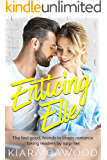 Enticing Elle: the feel good, friends to lovers workplace romance taking readers by surprise! (Forgive or Forget)