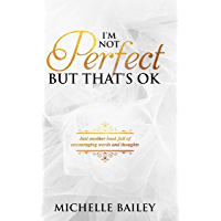 I'm Not Perfect But That's OK (English Edition)