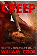 CREEP: A Short Psychological Thriller (Psychological Horror) Kindle Edition
