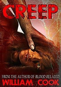 CREEP: A Short Psychological Thriller (Psychological Horror)