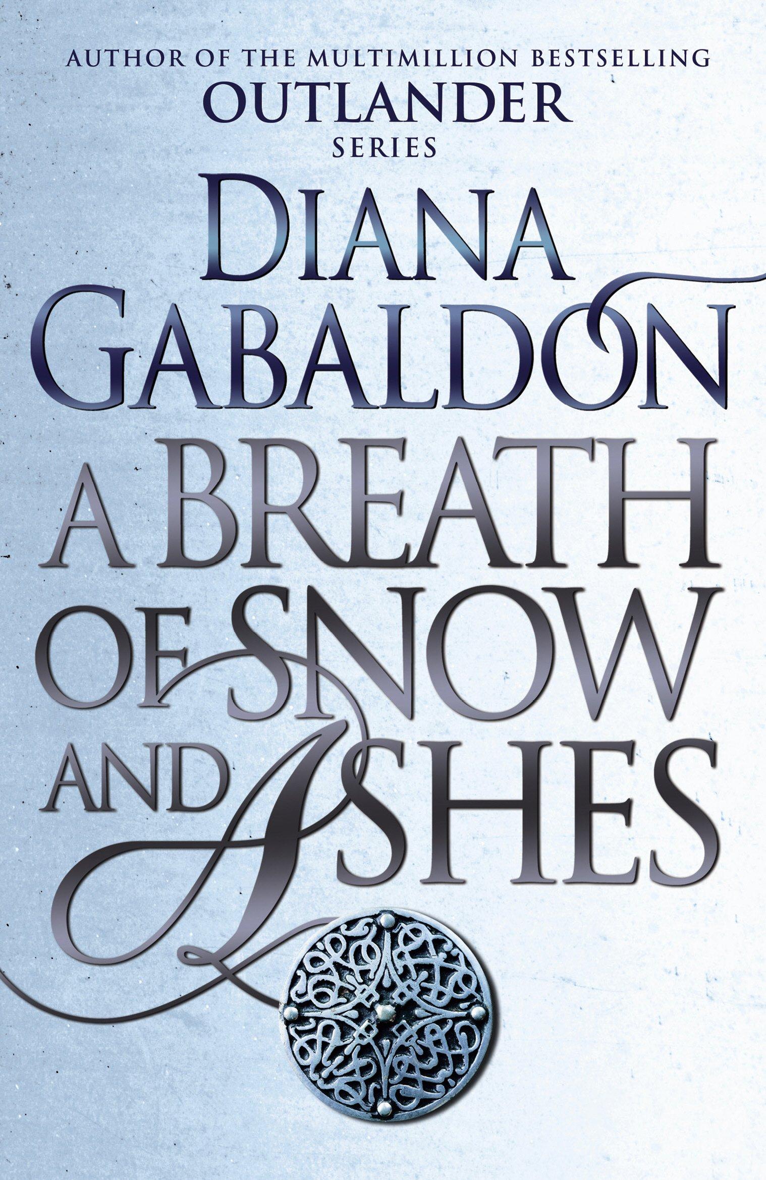 A Breath Of Snow And Ashes: (Outlander 6): Amazon.de: Diana Gabaldon:  Fremdsprachige Bücher