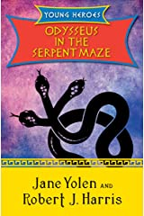 Odysseus in the Serpent Maze (Young Heroes Book 1) Kindle Edition