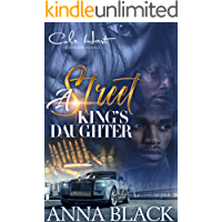 A Street King's Daughter: An Urban Romance: Standalone