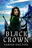 Black Crown (White Hart Series Book 3)