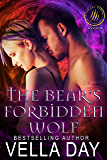 The Bear's Forbidden Wolf: A Hot Paranormal Fantasy Saga with Witches, Werewolves and Werebears (Weres and Witches of Silver Lake Book 4)