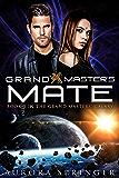 Grand Master's Mate (Grand Masters' Galaxy Book 3)