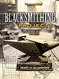 Blacksmithing Projects