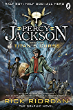 Percy Jackson and the Titan's Curse: The Graphic Novel (Book 3) (Percy Jackson and the Olympians: The Graphic Novel)
