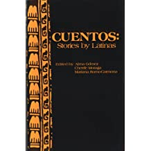 Cuentos: Stories by Latinas (English and Spanish Edition) Nov 1, 1983