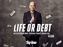 Life or Debt Season 1