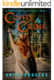 Coffee & Crime (A Scotti Fitzgerald Murder Mystery Book 1)