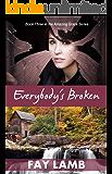 Everybody's Broken (Amazing Grace Book 3)