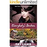 Everybody's Broken (Amazing Grace Book 3)