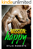 Mission Happy (A Texas Ever After Novel Book 3)