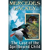 The Case of the Spellbound Child (Elemental Masters Book 14)
