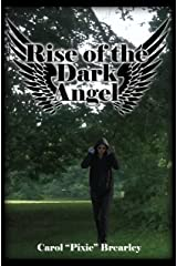 Rise of the Dark Angel (The Dark Angel Trilogy Book 1) Kindle Edition