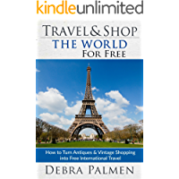 Travel & Shop The World For Free: How to turn antiques and vintage shopping into free international travel