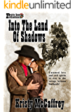 Into the Land of Shadows