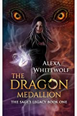 The Dragon Medallion: A Ghostbusting Urban Fantasy for Teens (The Sage's Legacy Book 1) Kindle Edition
