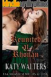Reunited at Rhonan: Regency Paranormal  Romance (Lords of Rhonan Book 3)