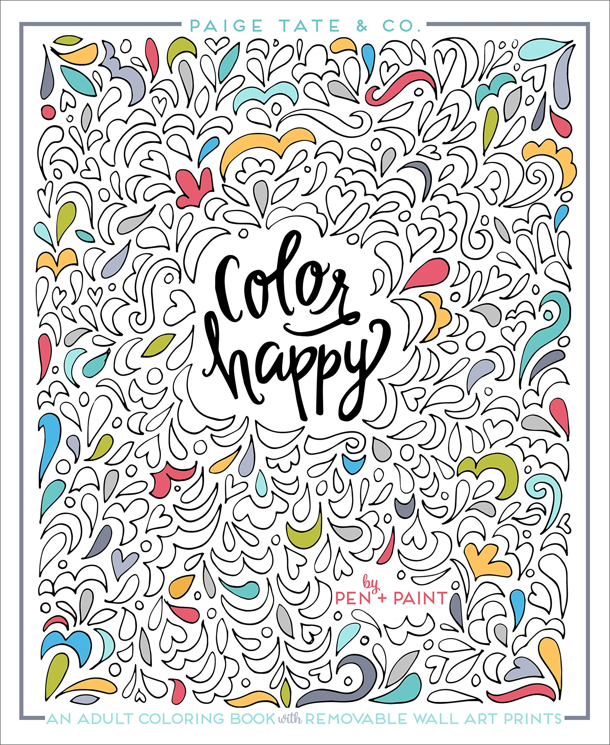 Amazon Com Color Happy An Adult Coloring Book Of Removable