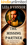 The Missing Partner (The Adventures of Xavier & Vic Book 2)
