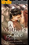 A Mother's Love: Women of Strength Book 1