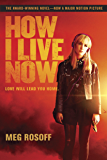How I Live Now (English Edition)