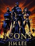 ICONS:DCコミックス&ワイルドストーム アート・オブ・ジム・リー