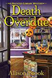 Death Overdue (A Haunted Library Mystery Book 1)