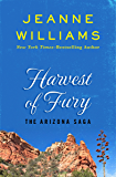 Harvest of Fury (The Arizona Saga Book 2)