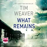 What Remains: David Raker, Book 6