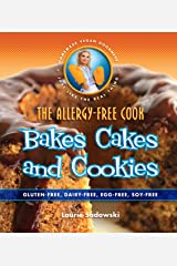 The Allergy-Free Cook Bakes Cakes & Cookies