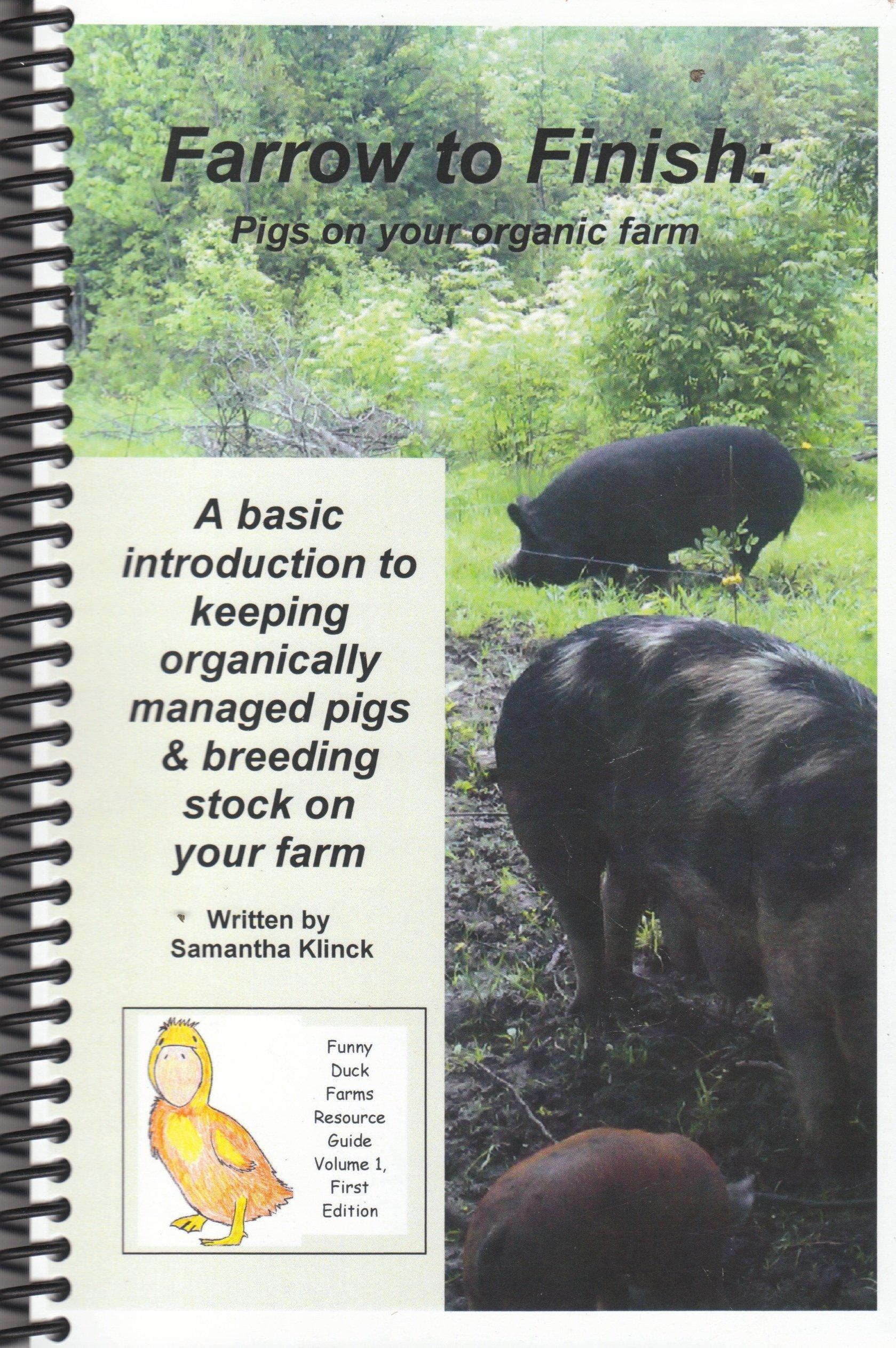 Download Farrow to Finish: Pigs on your organic farm pdf