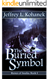 The Buried Symbol (Runes of Issalia Book 1)