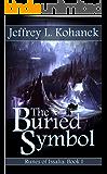 The Buried Symbol (Runes of Issalia Book 1) (English Edition)