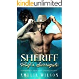 Sheriff Wolf's Surrogate: Wolf Shifter Romance (Paranormal True Mate Dating Agency Book 4)