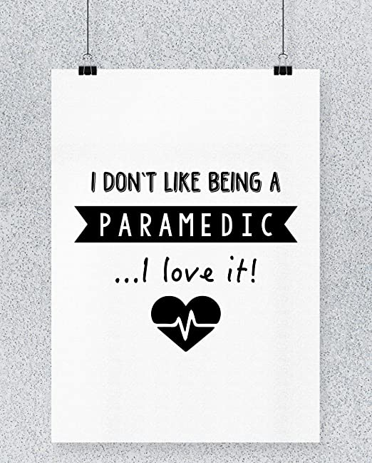 Compra Hippowarehouse I Dont Like Being A Paramedic.I Love ...