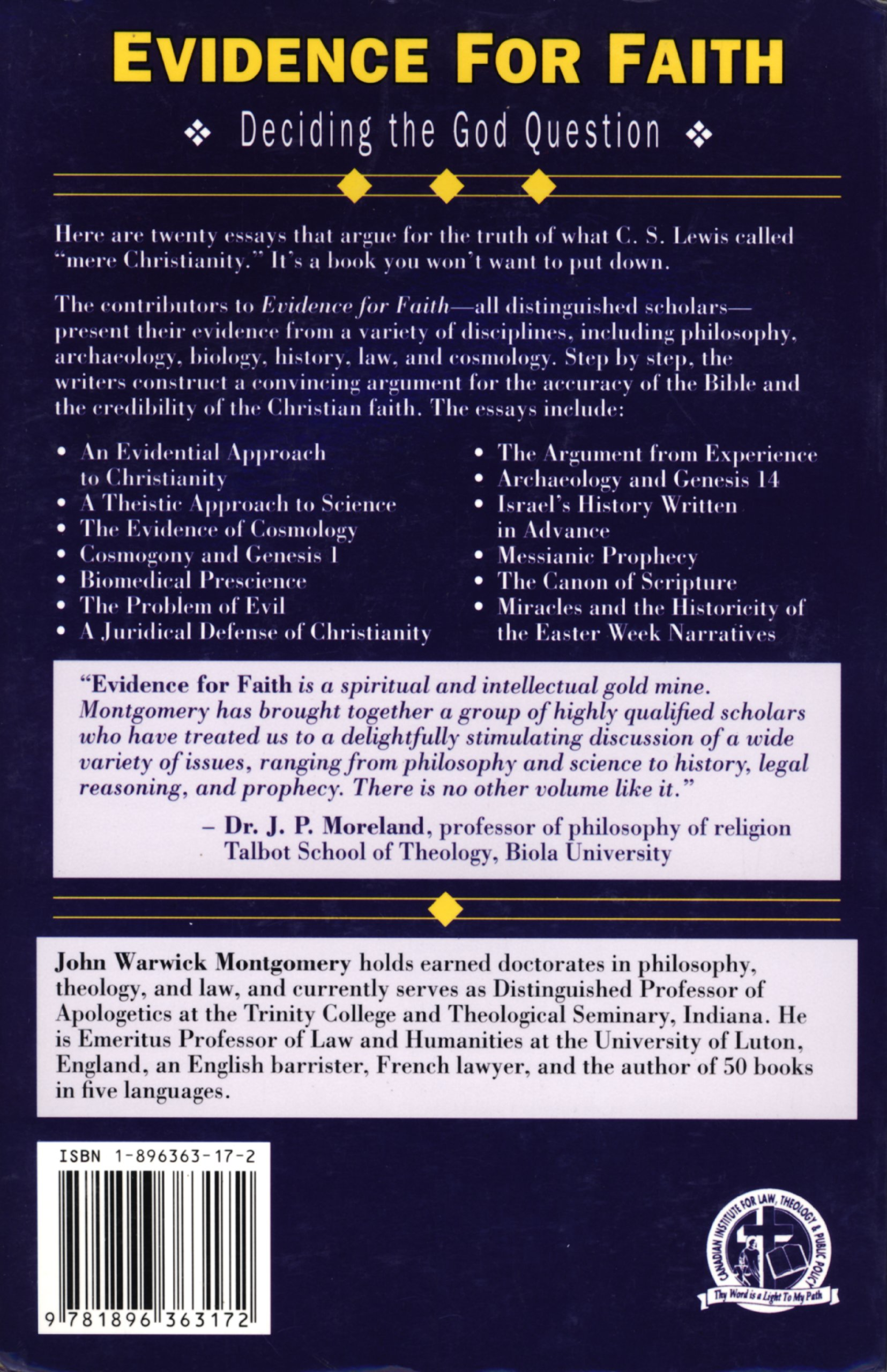 evidence for faith deciding the god question john warwick evidence for faith deciding the god question john warwick montgomery et al john warwick montgomery 9781896363172 com books