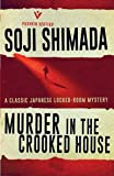 Murder in the Crooked House: a classic locked room mystery with an ingenious solution (Pushkin Vertigo)