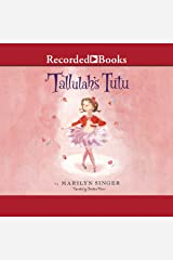 Tallulah's Tutu Audible Audiobook