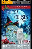 Cocoa Curses: A Christmas Paranormal Cozy Mystery