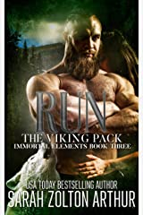 Run: The Viking Pack (Immortal Elements Series Book 3) Kindle Edition