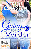 Sapphire Falls: Going for Wilder (Kindle Worlds Novella)