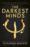 The Darkest Minds: Book 1 (The Darkest Minds trilogy) (English Edition)