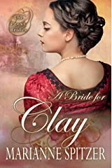 A Bride for Clay: (The Proxy Brides Book 2) Kindle Edition
