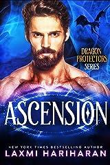 Ascension: Paranormal Romance - Dragon Shifters, Phoenix Shifters and Immortals (Dragon Protectors Book 6) Kindle Edition